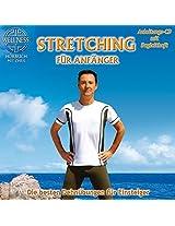 Stretching für Anfänger- Die besten Dehnübungen gegen Verspanntheit und Stress
