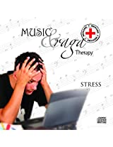 Music and Raga Therapy - Stress