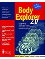 Body Explorer 2.0: An Interactive Multilingual Program on the Cross-Sectional Anatomy of the Visible Human. English, Deutsch, Espaniol, Francais, Italiano, Portugues