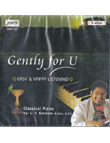 Gently for U