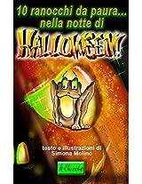 10 ranocchi da paura...nella notte di Halloween. (le Chicche)