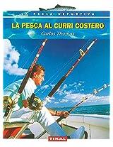 La pesca al curri costero / Coastal fisheries