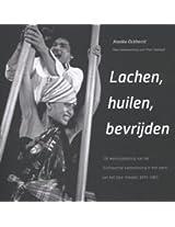 Lachen, Huilen, Bevrijden: De Weerspiegeling Van De Surinaamse Samenleving in Het Werk Van Het Doe-Theater, 1970-1983 (Caribbean)