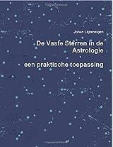 de Vaste Sterren in de Astrologie, Een Praktische Toepassing