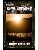 Photographie Numérique (French Edition)