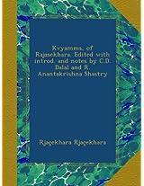Kvyamms, of Rajasekhara. Edited with introd. and notes by C.D. Dalal and R. Anantakrishna Shastry