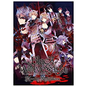 BLACK WOLVES SAGA -Bloody Nightmare-