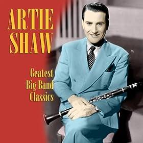 ♪Greatest Big Band Classics/Artie Shaw | 形式: MP3 ダウンロード