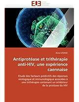 Antiprotease Et Tritherapie Anti-HIV, Une Experience Caennaise (Omn.Univ.Europ.)