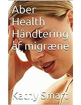 Aber Health Håndtering af migræne (Danish Edition)