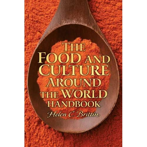 The Food and Culture Around the World Handbook-Mantesh