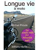 Longue vie à moto (French Edition)