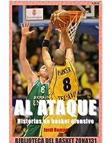 Al ataque. Historias de basket ofensivo (Biblioteca del basket Zona131) (Spanish Edition)