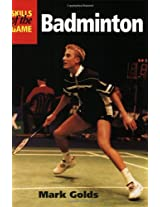 Badminton (The Skills of the Game)