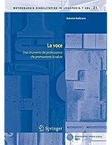 La voce: Uno strumento dei professionisti che promuovono la salute: Volume 21 (Metodologie Riabilitative in Logopedia)