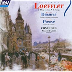 Loeffler/Durufle/Pierne: Songs