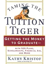Taming the Tuition Tiger: Getting the Money to Graduate--with 529 Plans, Scholarships, Financial Aid, and More (Bloomberg)