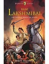 Rani Lakshmibai (Puffin Lives)