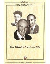 Un Itineraire Insolite (Memoires D'Europe)