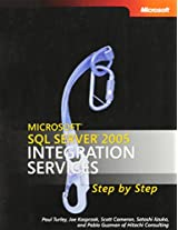 Microsoft® SQL Server(TM) 2005 Integration Services Step by Step