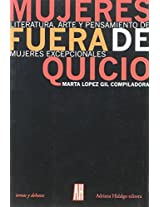 Mujeres fuera de quicio/ Mad Women (Interes General)
