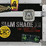 SIAM SHADE XII ~The Best Live Collection~SIAM SHADE