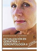 Actualizacion en geriatria y gerontologia / Geriatrics and gerontology Updates: 2