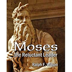 Moses the Reluctant Leader: Discipleship and Leadership Lessons