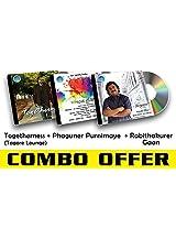 Rabindra Sangeet Combo-3 Togetherness (Tagore Lounge) + Phaguner Purnimaye + Rabithakurer Gaan
