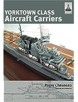 Yorktown Class Aircraft Carriers: 3 (Shipcraft)