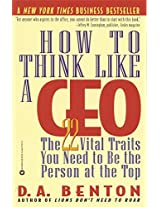 How to Think Like a CEO