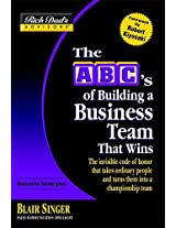 Rich Dad's Advisors: ABCs of Building a Business Team That Wins