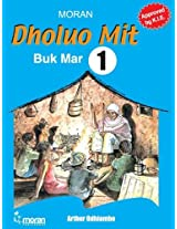 Dholuo Mit: Buk Mar 1 (Swahili Edition)