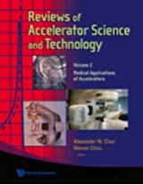 Reviews of Accelerator Science and Technology: Medical Applications of Accelerators Volume 2