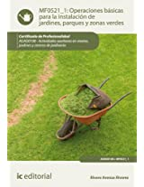 Operaciones básicas para la instalación de jardines, parques y zonas verdes. AGAO0108