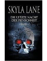 Die letzte Nacht der Menschheit (German Edition)
