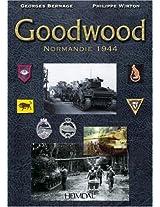 Goodwood Normandie 1944