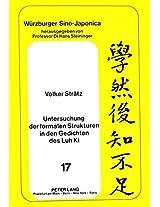 Untersuchung Der Formalen Strukturen in Den Gedichten Des Luh KI (Weurzburger Sino-Japonica,)