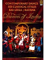 Contemporary Dance Six Classical Styles Ras Leela and Kathak (Dances of India...