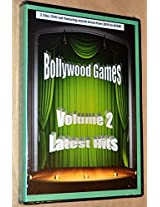 Bollywood Games Volume 2 (Latest Hits)