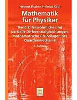 Mathematik für Physiker: Band 2: Gewöhnliche und partielle Differentialgleichungen, mathematische Grundlagen der Quantenmechanik (Teubner Studienbücher Mathematik)