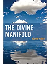The Divine Manifold (Contemporary Whitehead Studies)