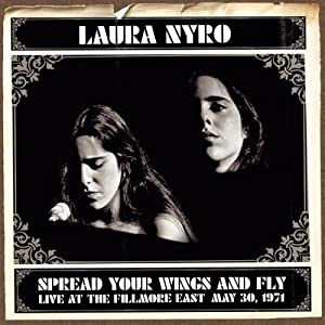 Spread Your Wings And Fly: Live At The Fillmore East May 30, 1971