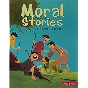 Moral Stories: Lessons for Life