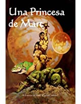 Una Princesa De Mart/ a Princess of Mars