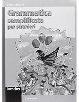 Grammatica Semplificata Per Stranieri: Guida Per L'Insegnante