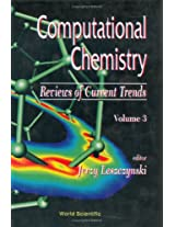 Computational Chemistry: Reviews of Current Trends: 3