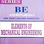 ELEMENTS OF MECHANICAL ENGINEERING GUIDE FOR 1ST/2ND SEM