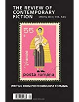 The Review of Contemporary Fiction - Writings from  Postcommunist Romania I: 30