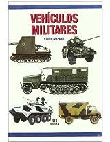 Vehiculos militares/ Military Vehicles